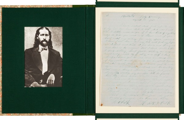 "James Butler ""Wild Bill"" Hickok: An Exceedingly Important Handwritten Letter Signed in Four Places"