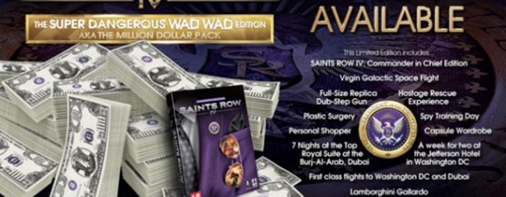 The $1 million Saints Row IV Super Dangerous Wad Wad' edition comes with a trip to space and a Lamborghini