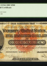 $500 1882 Gold Certificate May Bring $2 Million At FUN Currency Signature Auction