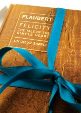 Felicity according to Flaubert – The first book by Haute Culture