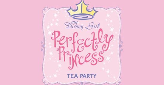 My Disney Girl's Perfectly Princess Tea Party